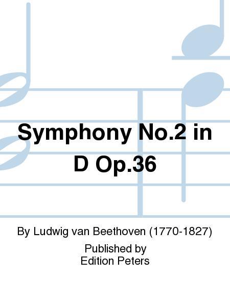 Symphony No. 2 in D Op. 36