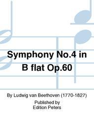 Symphony No. 4 in B flat Op. 60