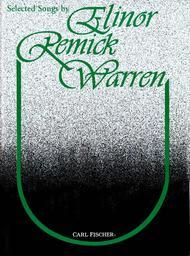 Selected Songs By Elinor Remick Warren
