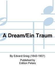 A Dream (Ein Traum)