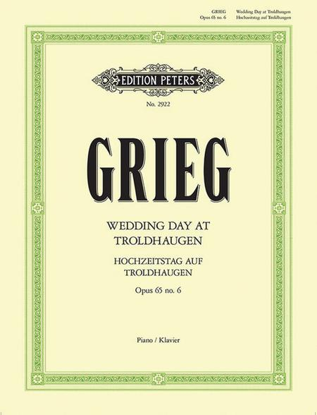 Wedding Day at Troldhaugen Op. 65 No. 6