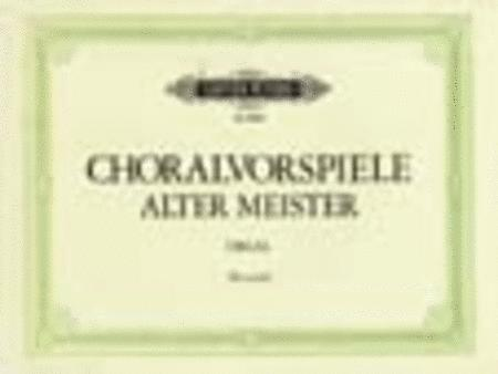 45 Chorale Preludes of the Old Masters