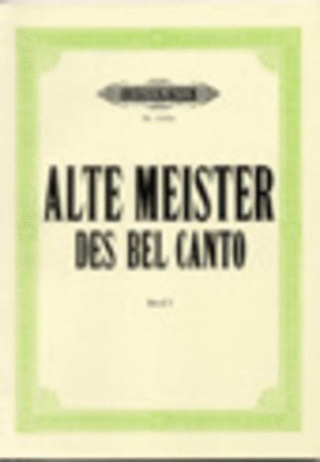 Alte Meister Des Bel Canto - Volume 1 (16th and 17th Centuries)
