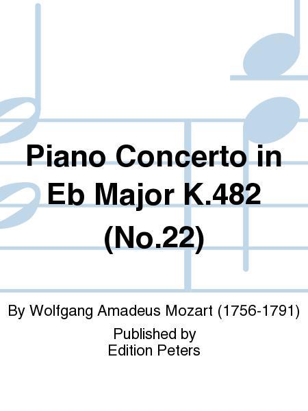 Piano Concerto in Eb Major K.482 (No. 22)