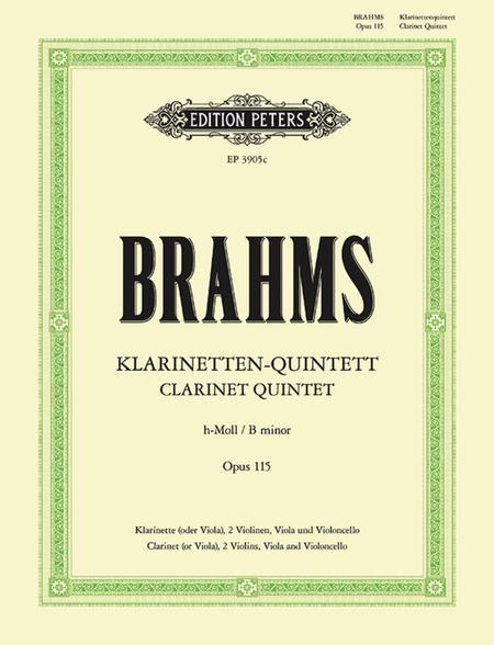 Klarinetten Quintett (Clarinet Quintet) No.3, Op. 115 in B Minor