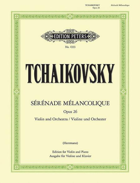Serenade Melancolique, Op. 26 for Violin and Orchestra - Arranged for Violin and Piano