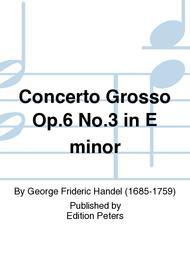 Concerto Grosso Op. 6 No. 3 in E minor