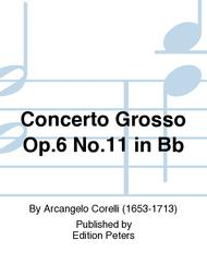 Concerto Grosso Op. 6 No. 11 in Bb
