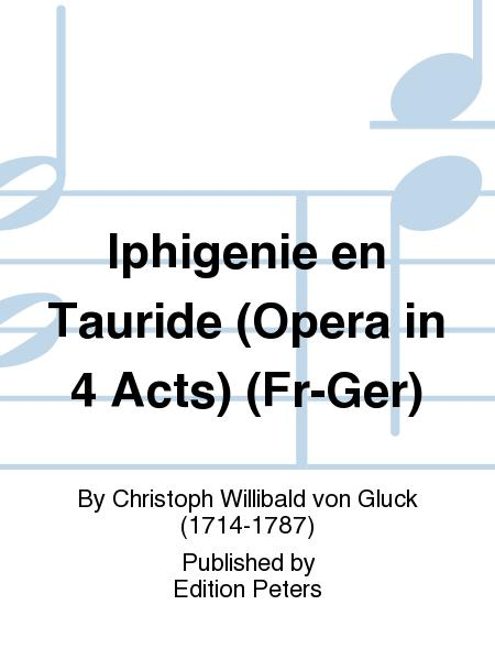 Iphigenie en Tauride (Opera in 4 Acts) (Fr-Ger)
