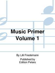 Music Primer Volume 1