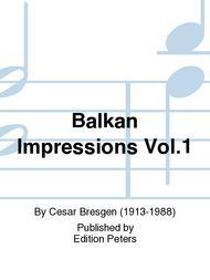 Balkan Impressions Vol. 1