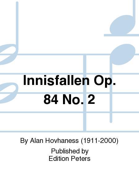 Innisfallen Op. 84 No. 2