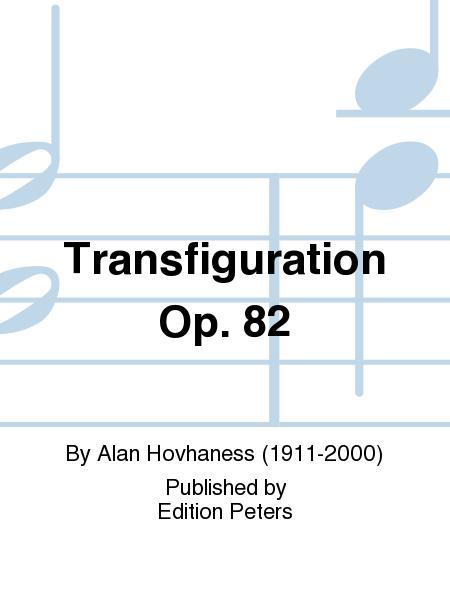 Transfiguration Op. 82