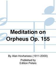 Meditation on Orpheus Op. 155
