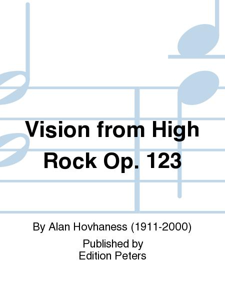 Vision from High Rock Op. 123